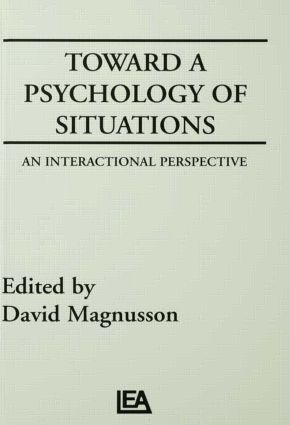 Toward A Psychology of Situations: An Interactional Perspective (Hardback) book cover
