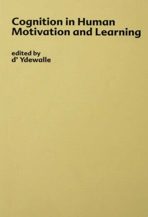 Cognition in Human Motivation and Learning: 1st Edition (Hardback) book cover