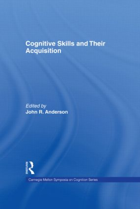 Cognitive Skills and Their Acquisition: 1st Edition (Hardback) book cover