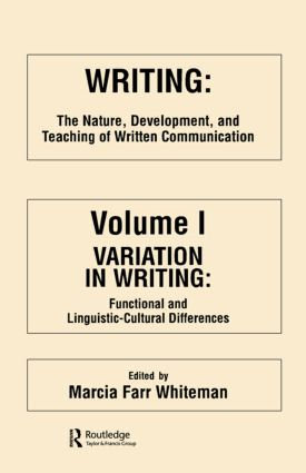 Writing: The Nature, Development, and Teaching of Written Communication, 1st Edition (Paperback) book cover