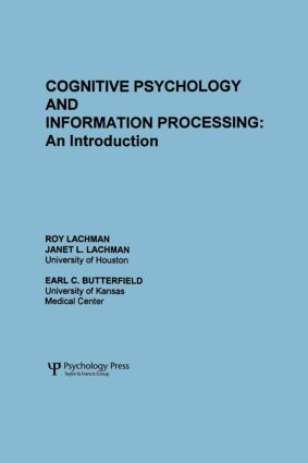 Cognitive Psychology and Information Processing: An Introduction (Paperback) book cover