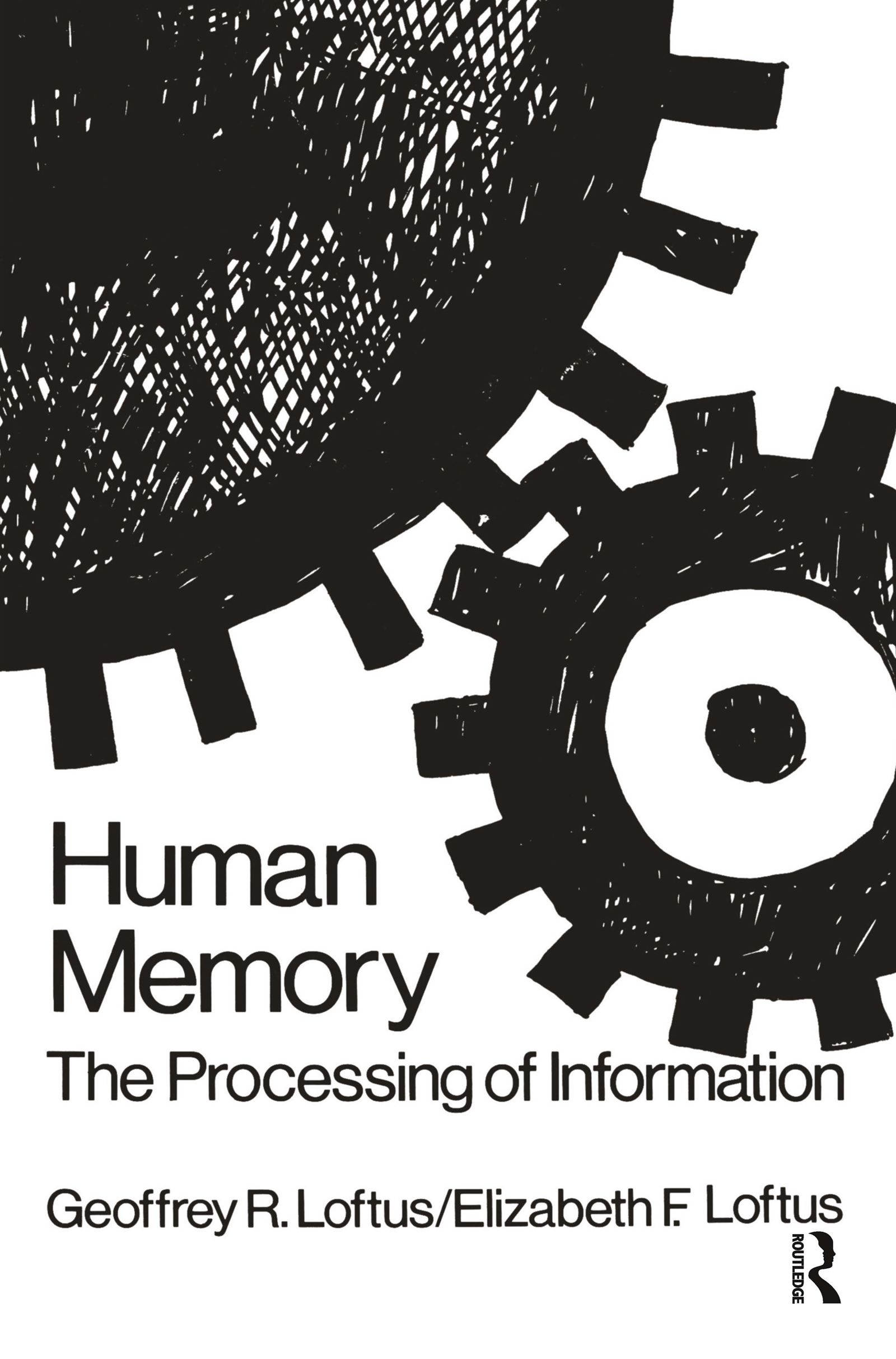 Human Memory: The Processing of Information, 1st Edition (Hardback) book cover