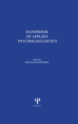 Handbook of Applied Psycholinguistics: Major Thrusts of Research and Theory (Hardback) book cover