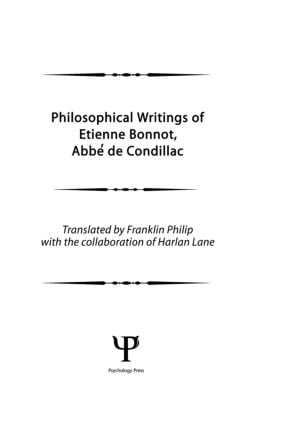 Philosophical Works of Etienne Bonnot, Abbe De Condillac: Volume 1 (Hardback) book cover