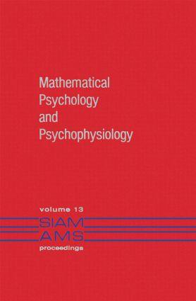Mathematical Psychology and Psychophysiology (Hardback) book cover