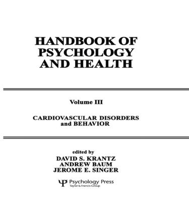 Cardiovascular Disorders and Behavior: Handbook of Psychology and Health, Volume 3, 1st Edition (Hardback) book cover
