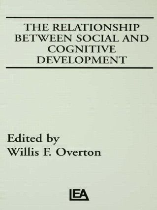 The Relationship Between Social and Cognitive Development (Hardback) book cover