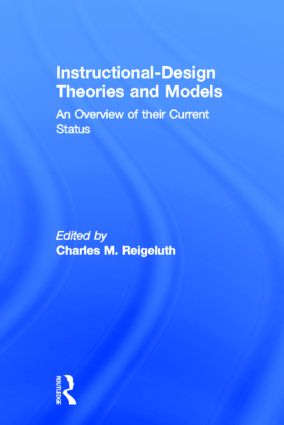 Instructional Design Theories and Models: An Overview of Their Current Status, 1st Edition (Hardback) book cover