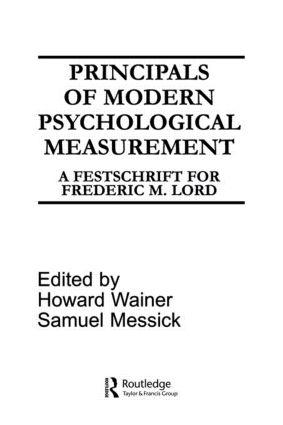 Principals of Modern Psychological Measurement