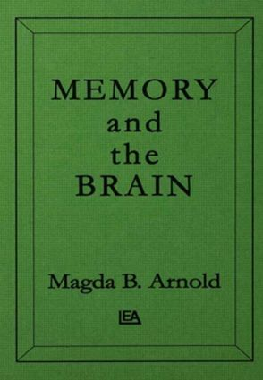 Memory and the Brain: 1st Edition (Hardback) book cover