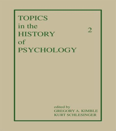 Topics in the History of Psychology: Volume II (Hardback) book cover