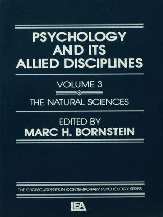 Psychology and Its Allied Disciplines: Volume 3: Psychology and the Natural Sciences (Paperback) book cover