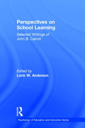 Perspectives on School Learning: Selected Writings of John B. Carroll (e-Book) book cover