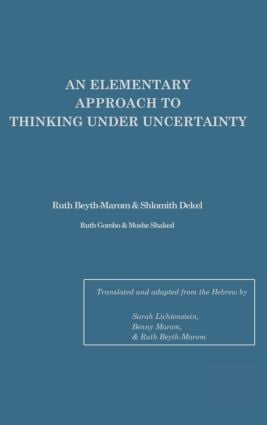 An Elementary Approach To Thinking Under Uncertainty: 1st Edition (Hardback) book cover