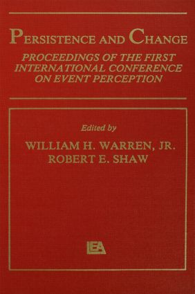 Persistence and Change: Proceedings of the First International Conference on Event Perception (Hardback) book cover