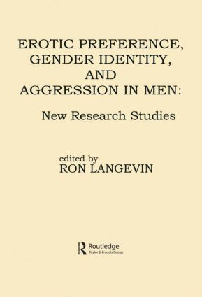 Erotic Preference, Gender Identity, and Aggression in Men: New Research Studies (Paperback) book cover