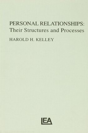 Personal Relationships: Their Structures and Processes, 1st Edition (Hardback) book cover