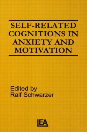 Self-related Cognitions in Anxiety and Motivation (Hardback) book cover