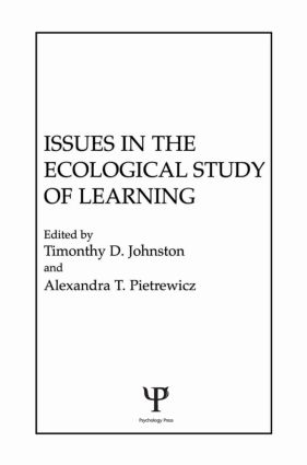 Issues in the Ecological Study of Learning: 1st Edition (Hardback) book cover