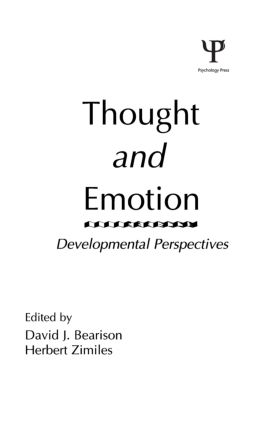 Thought and Emotion: Developmental Perspectives (Hardback) book cover