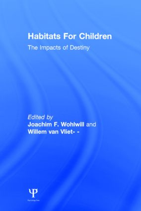 Habitats for Children: The Impacts of Density, 1st Edition (Hardback) book cover