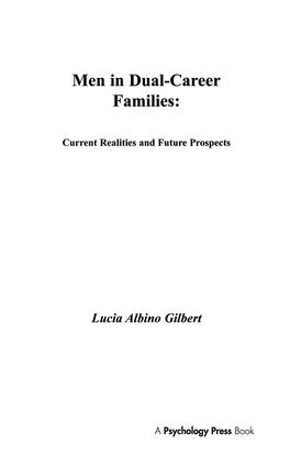 Men in Dual-career Families: Current Realities and Future Prospects (Hardback) book cover