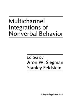 Multichannel Integrations of Nonverbal Behavior: 1st Edition (Hardback) book cover