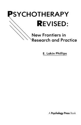 Psychotherapy Revised: New Frontiers in Research and Practice, 1st Edition (Hardback) book cover