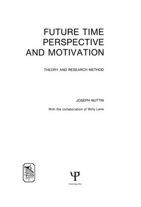 Future Time Perspective and Motivation: Theory and Research Method, 1st Edition (Hardback) book cover
