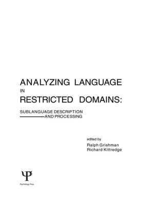 Analyzing Language in Restricted Domains: Sublanguage Description and Processing, 1st Edition (Hardback) book cover