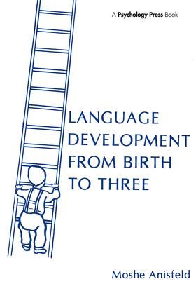 Language Development From Birth To Three: 1st Edition (Paperback) book cover