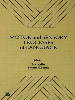 Motor and Sensory Processes of Language (Paperback) book cover
