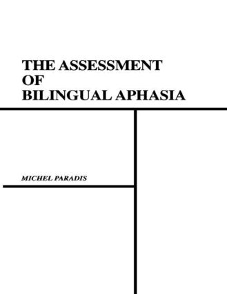 The Assessment of Bilingual Aphasia book cover