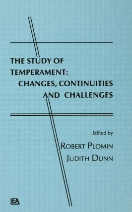 The Study of Temperament: Changes, Continuities, and Challenges (Hardback) book cover