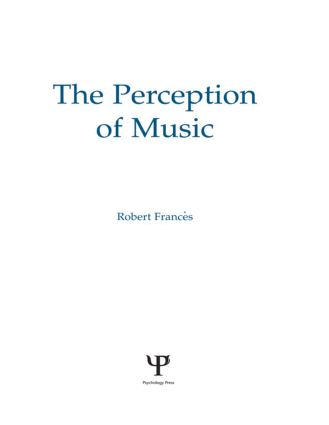 The Perception of Music: 1st Edition (Hardback) book cover