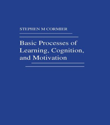 Basic Processes of Learning, Cognition, and Motivation: 1st Edition (Paperback) book cover