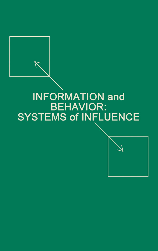 Information and Behavior: Systems of Influence (Hardback) book cover