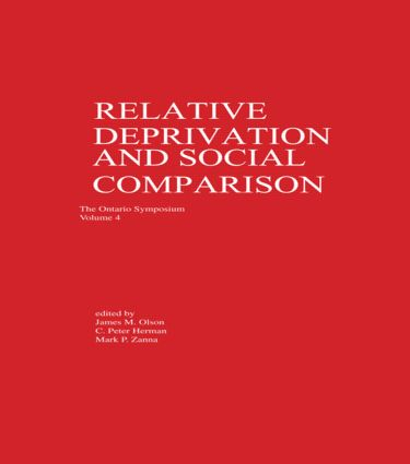 Relative Deprivation and Social Comparison: The Ontario Symposium, Volume 4 book cover