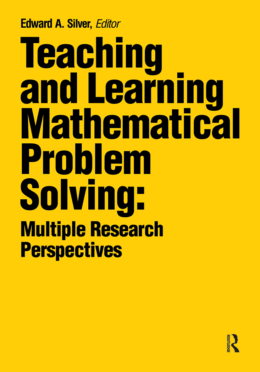 Teaching and Learning Mathematical Problem Solving: Multiple Research Perspectives, 1st Edition (Paperback) book cover