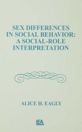 Sex Differences in Social Behavior: A Social-role interpretation (Hardback) book cover