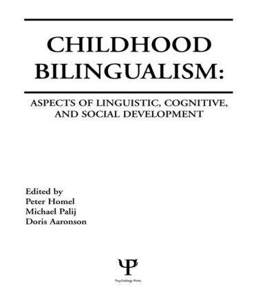 Childhood Bilingualism: Aspects of Linguistic, Cognitive, and Social Development (Hardback) book cover