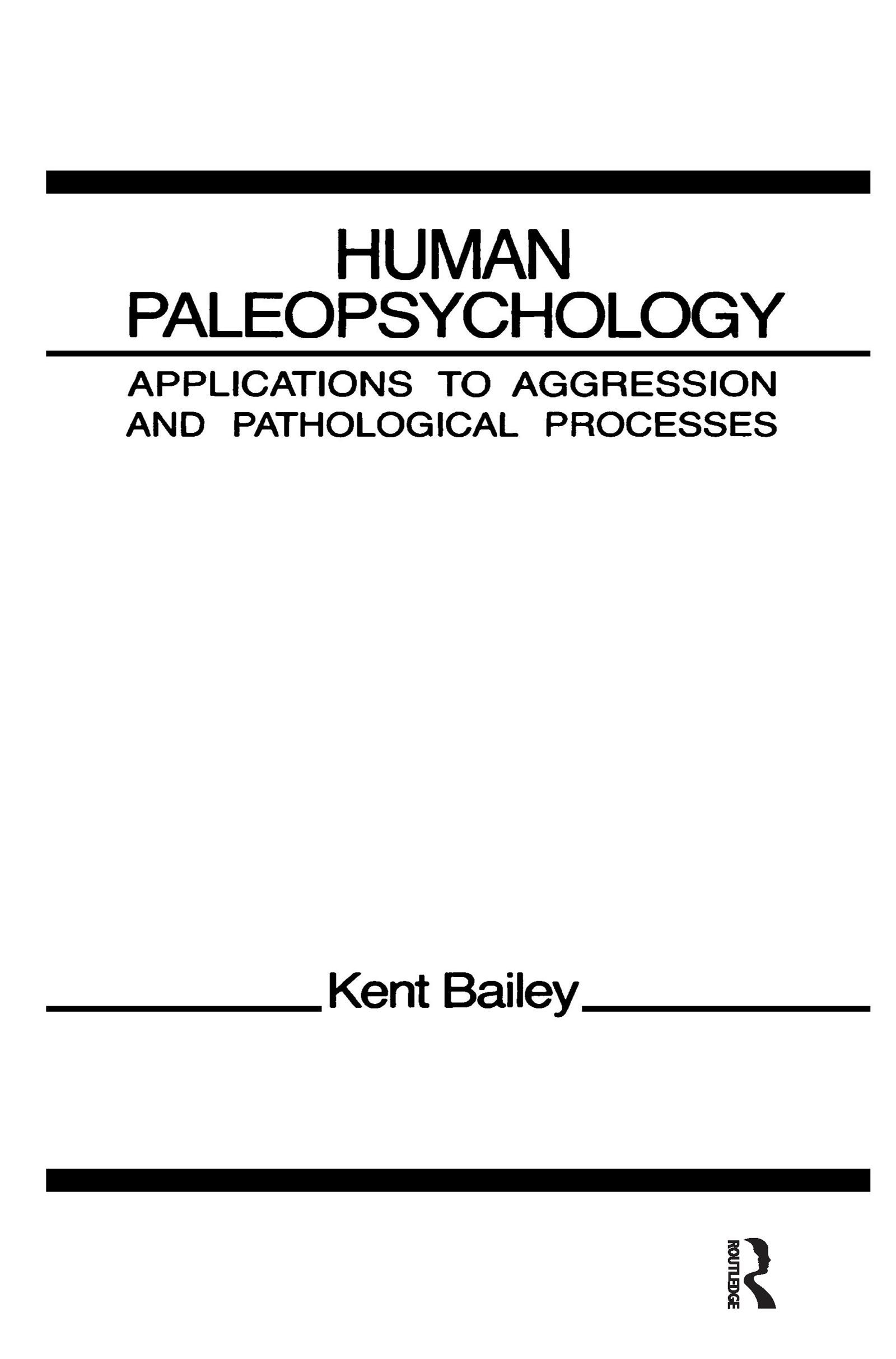 1 Paleopsychological Bases of Aggression in Humans