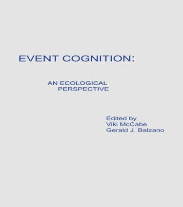 Event Cognition: An Ecological Perspective (Hardback) book cover
