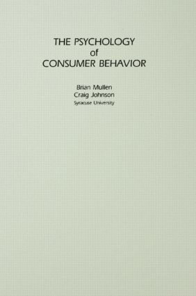 The Psychology of Consumer Behavior: 1st Edition (Hardback) book cover