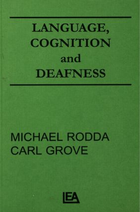 Language, Cognition, and Deafness: 1st Edition (Hardback) book cover