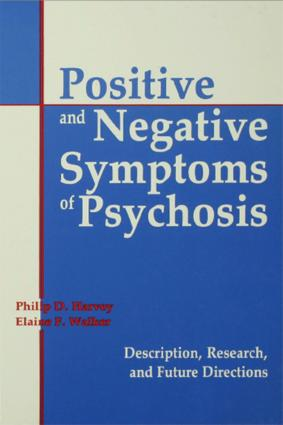 Positive and Negative Symptoms in Psychosis: Description, Research, and Future Directions, 1st Edition (e-Book) book cover