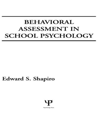 Behavioral Assessment in School Psychology book cover