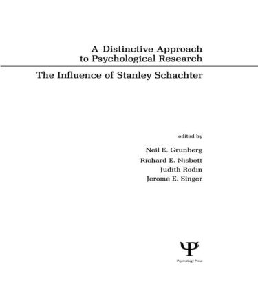 A Distinctive Approach To Psychological Research: The Influence of Stanley Schachter (Hardback) book cover