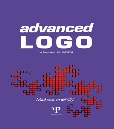 Advanced Logo: A Language for Learning, 1st Edition (Hardback) book cover