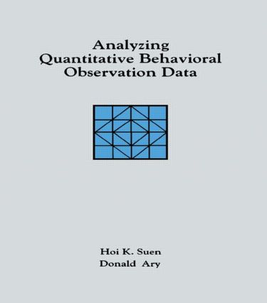 Analyzing Quantitative Behavioral Observation Data: 1st Edition (Hardback) book cover